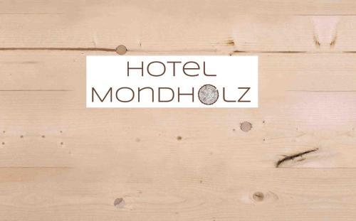 Mondholzhotel
